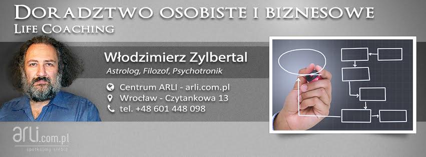 Doradztwo osobiste ibiznesowe - life coaching - Włodzimierz Zylbertal, astrolog, filozof, psychotronik - Centrum ARLI, Wrocław - Czytankowa 13, tel.+48. 601 448 098