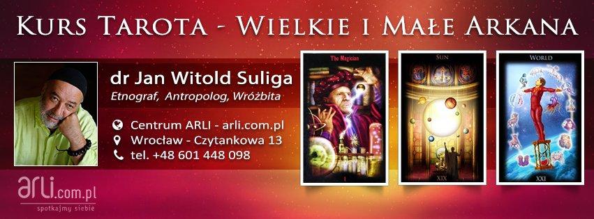 Kurs Tarota - Jan Witold Suliga - Centrum ARLI - Wrocław
