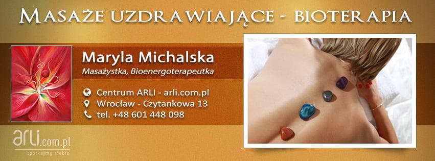 Masaże uzdrawiające - bioterapia - Maryla Michalska - Centrum ARLI, Wrocław - Czytankowa 13, tel.+48. 601 448 098